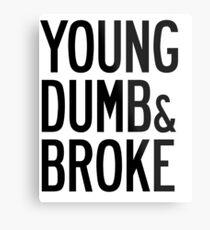 KHALID YOUNG DUMB & BROKE LYRICS Metal Print