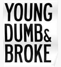 KHALID YOUNG DUMB & BROKE LYRICS Poster