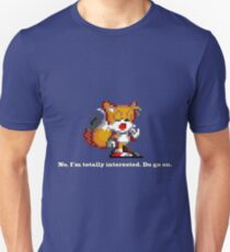 "Tails Yawn - ""No, I'm totally interested. Do go on."" T-Shirt"