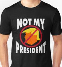 Trump Not My President Unisex T-Shirt