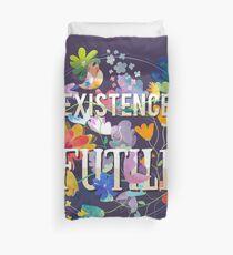Existence Duvet Cover
