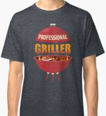 Funny Professional Griller Of A BBQ  Classic T-Shirt
