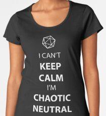 I can't keep calm, I' chaotic neutral Women's Premium T-Shirt