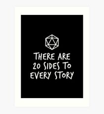 There Are 20 Sides to Every Story - Dungeons and Dragons (White) Art Print