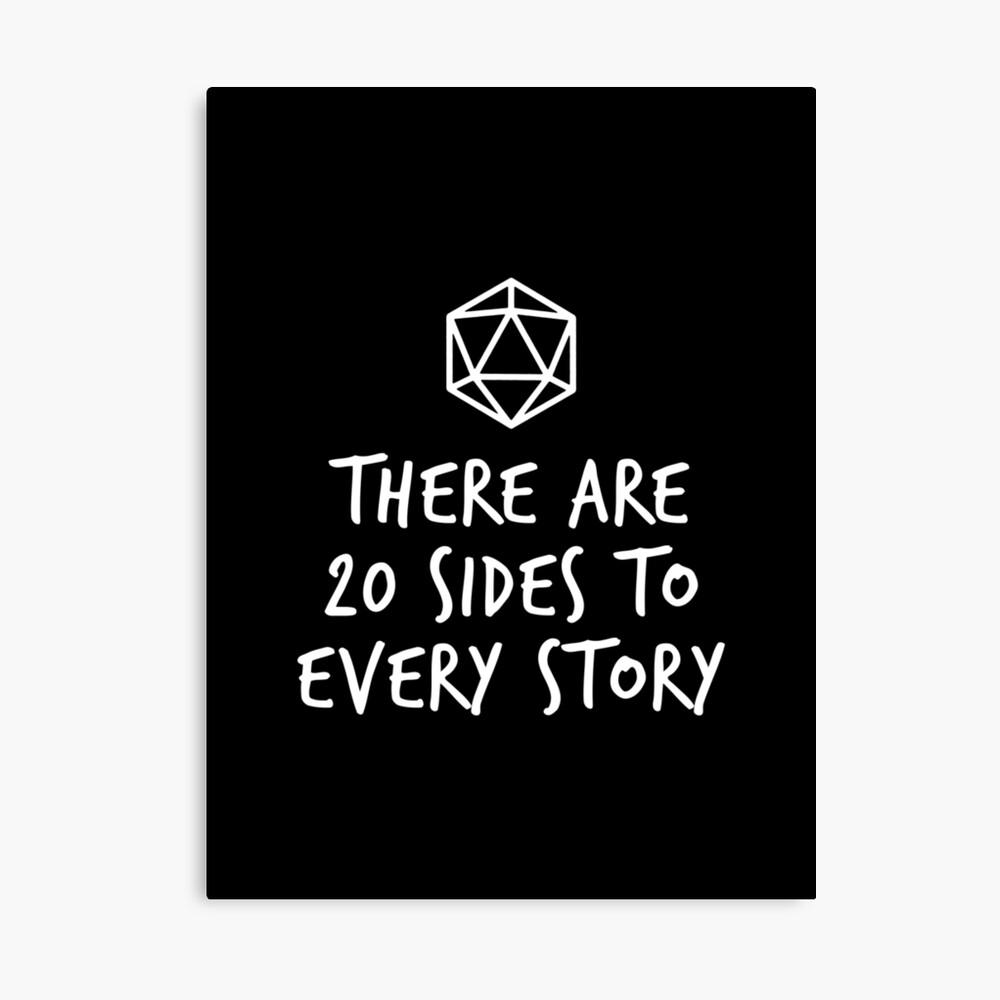 Es gibt 20 Seiten zu jeder Geschichte - Dungeons and Dragons (White) Leinwanddruck