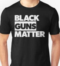 BLACK GUNS MATTER - BGM - BLM T-Shirt