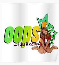 Oops! she did it again Poster