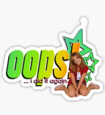 Oops! she did it again Sticker