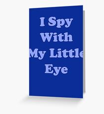 I spy with my little eye - baby boy clothes Greeting Card