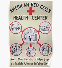 American Red Cross health center Your membership helps to put a health center in your town Poster