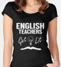 English Teachers Get Lit Funny Literature Women's Fitted Scoop T-Shirt