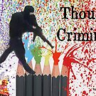 Thought Criminals by EyeMagined