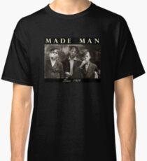 Made Man Classic T-Shirt