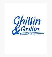 Chillin & Grillin Summer BBQ Holidays Party Family Photographic Print