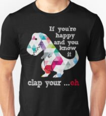 Geometric Abstract Triangular background Dinosaur If you're happy & you know it clap your hand T-Shirt