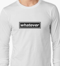 Whatever - OASIS T-Shirt