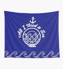 All I Need is Sea - white on navy Wall Tapestry