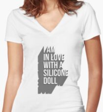 I Am In Love With A Silicone Doll Women's Fitted V-Neck T-Shirt