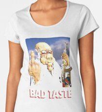 Bad Taste Women's Premium T-Shirt