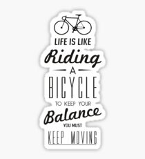 Life is like a Riding a Bicycle Sticker
