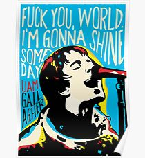 Liam Gallagher Quote Portrait Poster