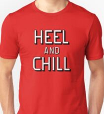 heel and chill T-Shirt