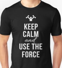 Keep Calm and use the force T-Shirt