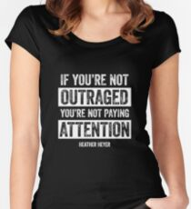 Heather Heyer - If You're Not Outraged You're Not Paying Attention Women's Fitted Scoop T-Shirt