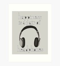 Happiness is a pair of Headphones Art Print