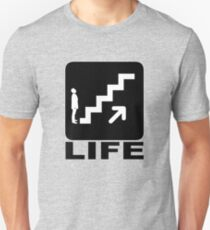 Life is not for the weak T-Shirt