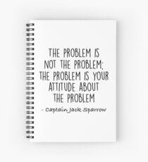 Cuaderno de espiral El problema no es el problema - Jack Sparrow