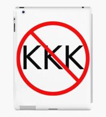 ANTI KKK. No KKK. End the KKK. iPad Case/Skin