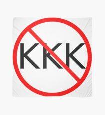 ANTI KKK. No KKK. End the KKK. Scarf