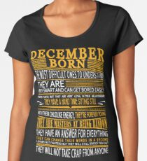 DECEMBER BORN Women's Premium T-Shirt
