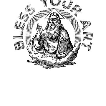 Bless Your Art by jacksonbaugh