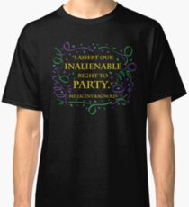 Right to Party Classic T-Shirt