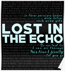 Lost In The Echo - Linkin Park Poster