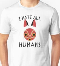 I hate all humans T-Shirt