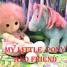 My little Pony and his Friend  by Virginia McGowan
