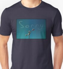 sorry T-Shirt
