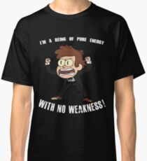 Being of Pure Energy With No Weakness! Classic T-Shirt
