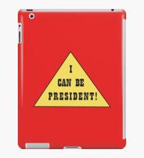 I Can Be President! iPad Case/Skin