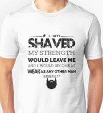If I Am Shaved T-Shirt