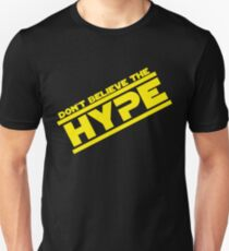 DON'T BELIEVE THE HYPERSPACE T-Shirt