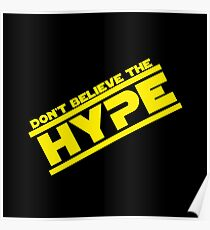 DON'T BELIEVE THE HYPERSPACE Poster