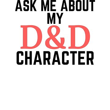 Ask Me About My D&D Character by Role2Play