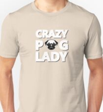 crazy pug lady - pug dog T-Shirt