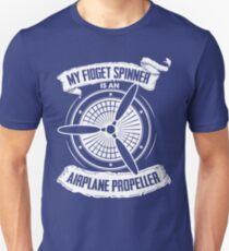 MY FIDGET SPINNER IS AN AIRPLANE PROPELLER T-Shirt