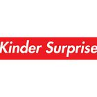Supreme Kinder Surprise by babyccino