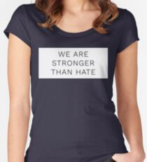 we are stronger than hate Women's Fitted Scoop T-Shirt